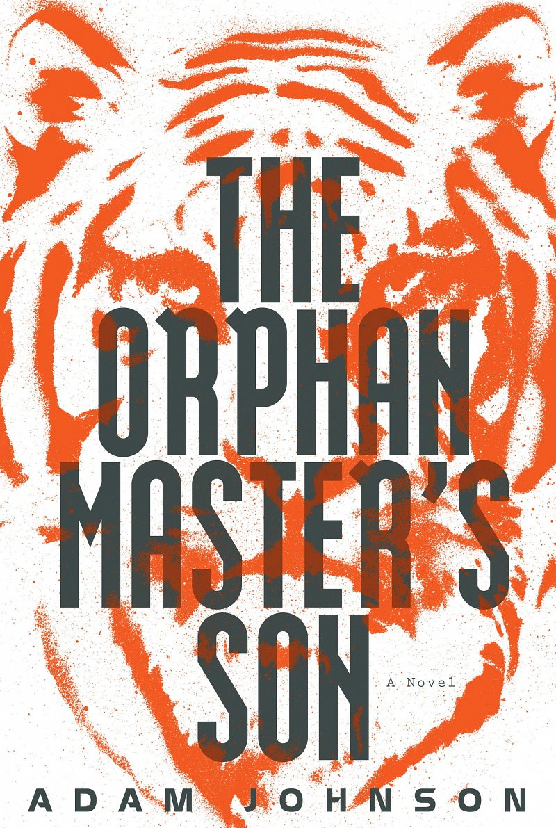The Orphan Masters Son by Adam Johnson